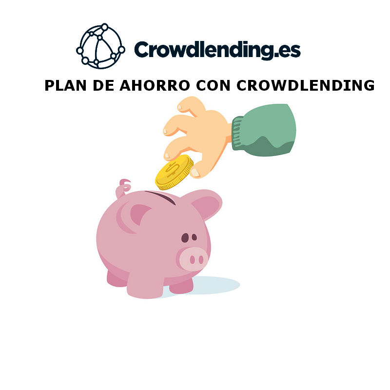 PLAN DE AHORRO CON CROWDLENDING