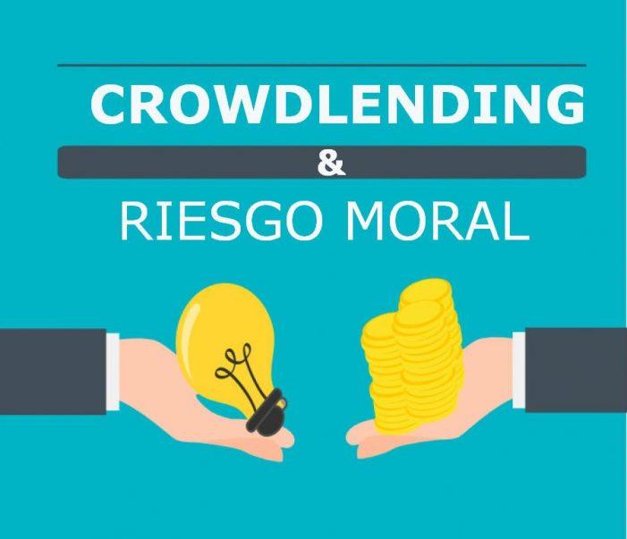 Crowdlending y riesgo moral