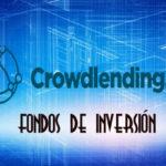 Fondos de Inversión y Crowdlending