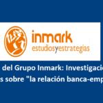 Crowdlending e informe Inmark sobre el sector financiero y empresarial